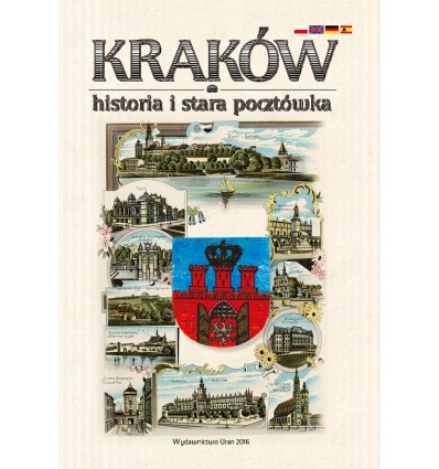 KRAKÓW historia i stara pocztówka